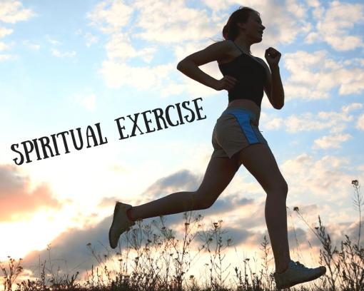 Spiritual Exercise (1)